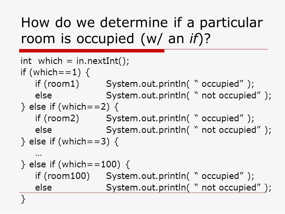 How do we determine if a particular room is occupied (w/ an if)