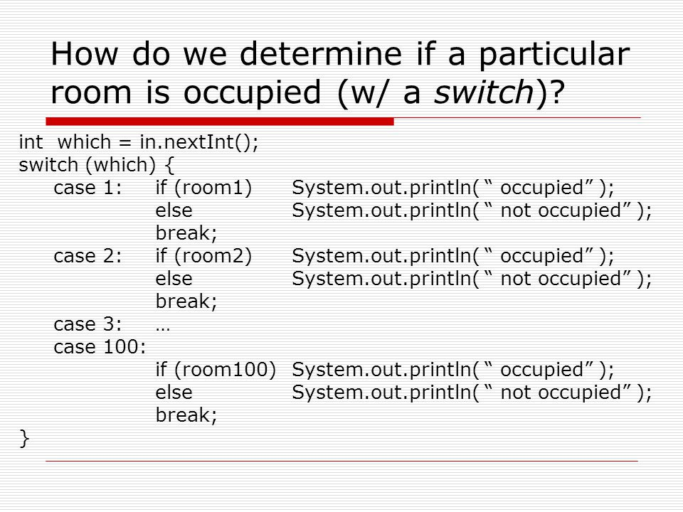 How do we determine if a particular room is occupied (w/ a switch)