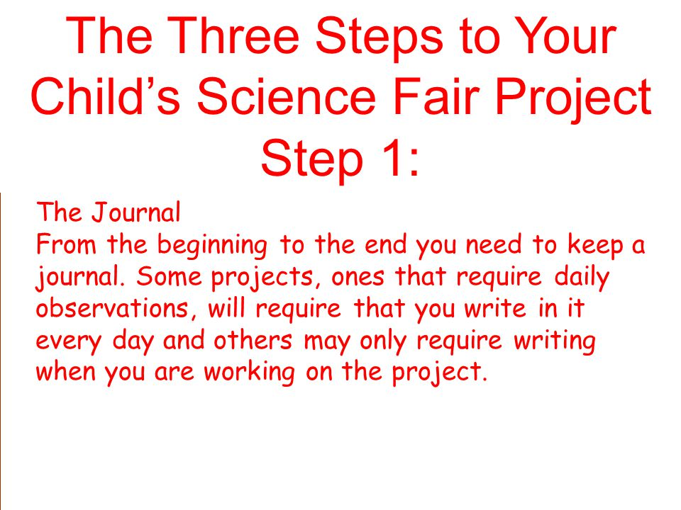 The Three Steps to Your Child's Science Fair Project