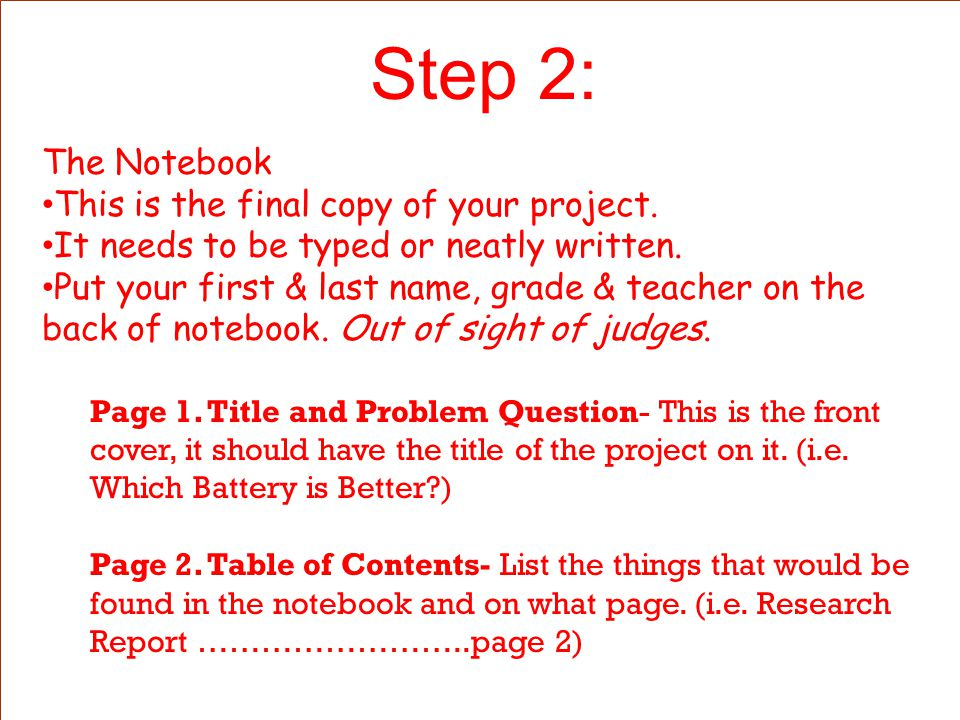 Step 2: The Notebook This is the final copy of your project.