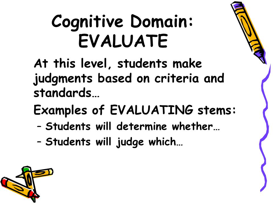 Cognitive Domain: EVALUATE