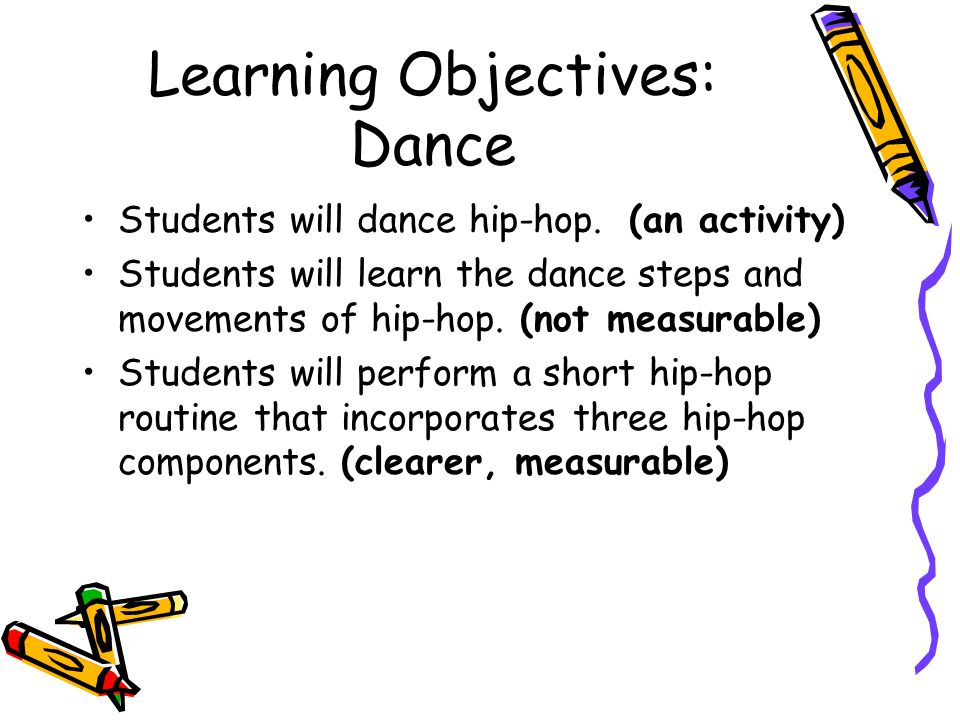 Learning Objectives: Dance
