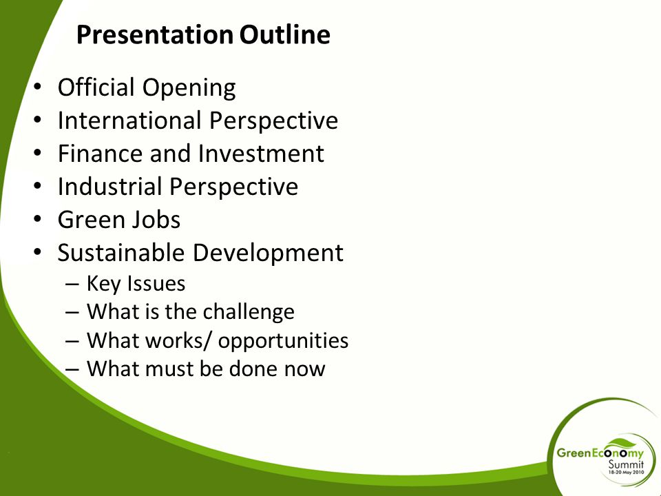 Presentation Outline Official Opening International Perspective