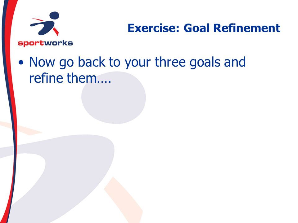 Exercise: Goal Refinement