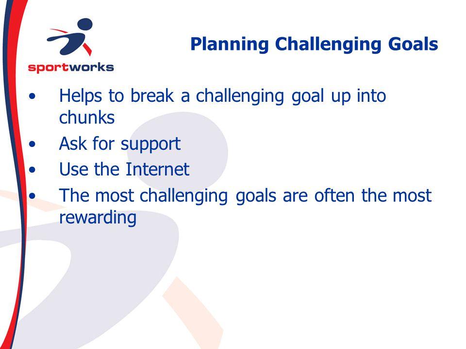 Planning Challenging Goals