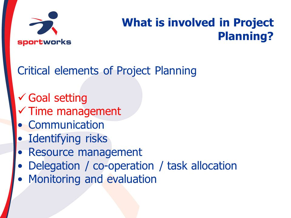 What is involved in Project Planning