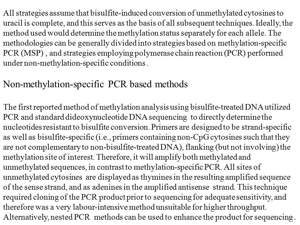 Non-methylation-specific PCR based methods