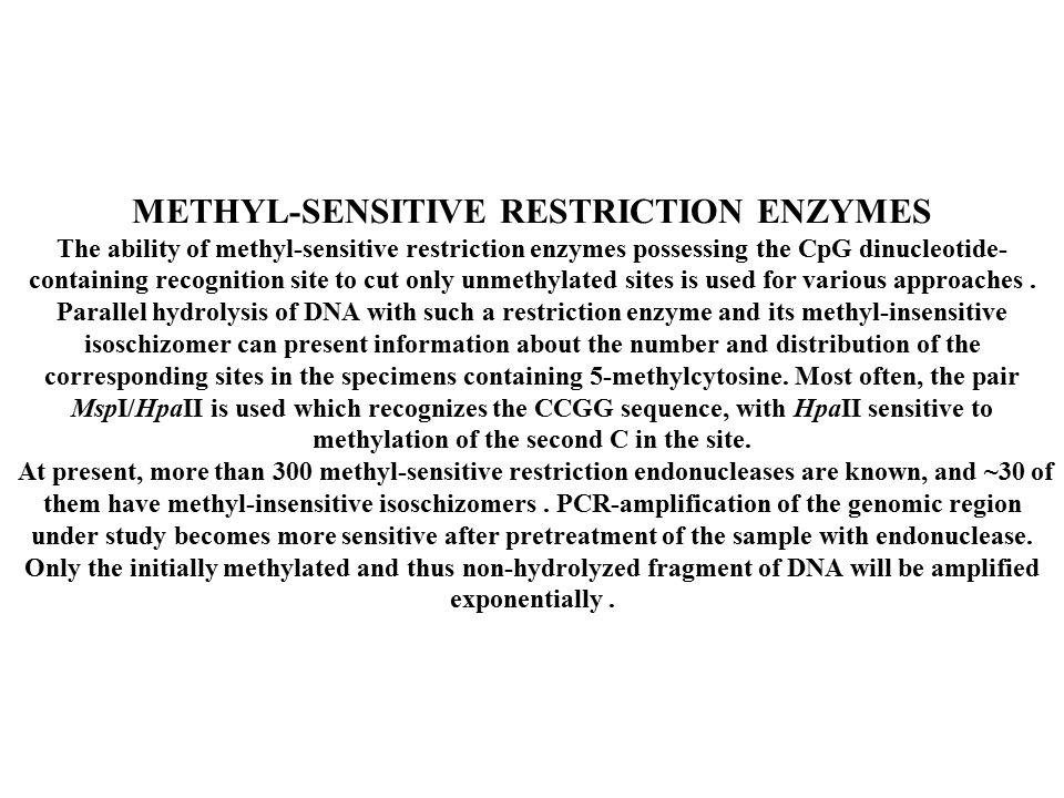 METHYL-SENSITIVE RESTRICTION ENZYMES