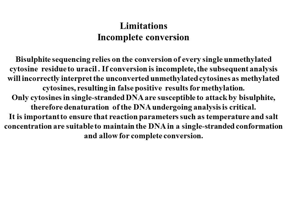 Incomplete conversion