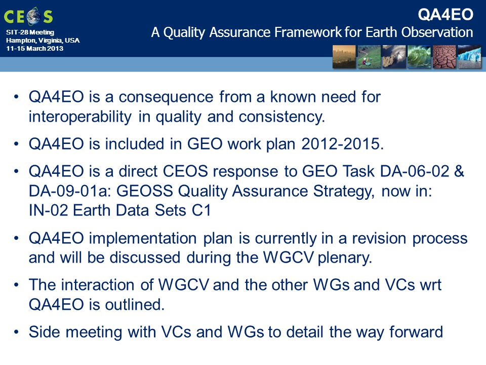 QA4EO is included in GEO work plan 2012-2015.