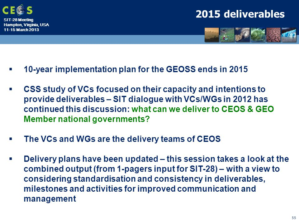 2015 deliverables 10-year implementation plan for the GEOSS ends in 2015.