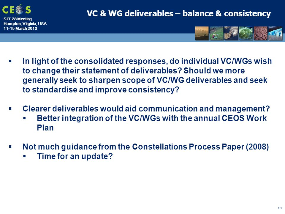 VC & WG deliverables – balance & consistency