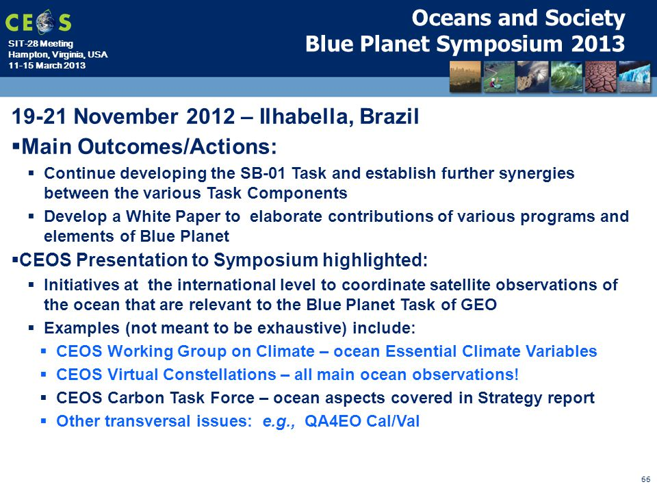 19-21 November 2012 – Ilhabella, Brazil Main Outcomes/Actions:
