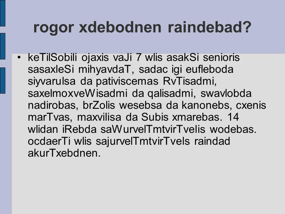 rogor xdebodnen raindebad