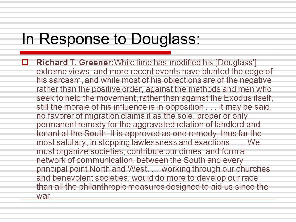 In Response to Douglass: