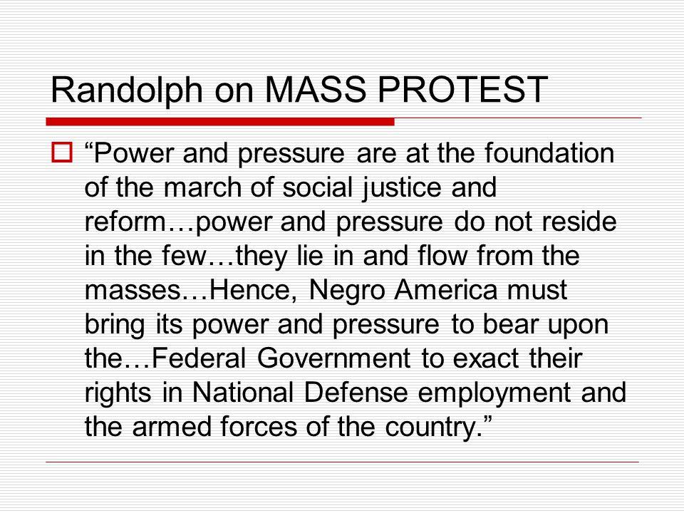 Randolph on MASS PROTEST