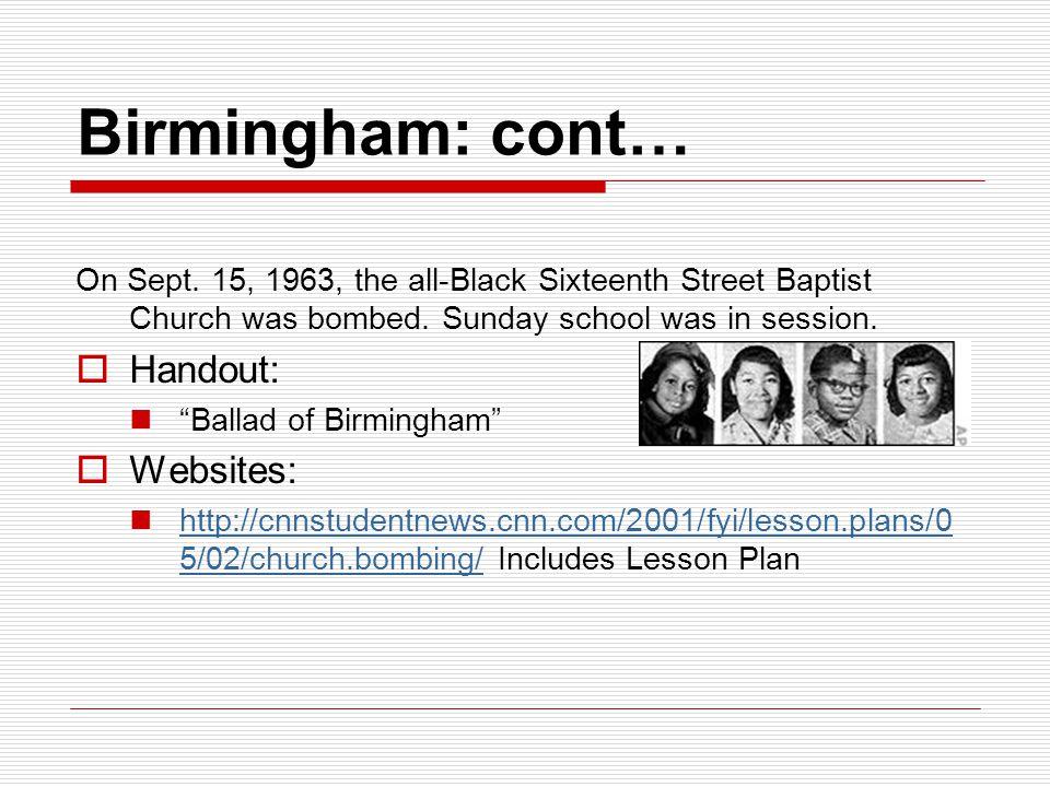 Birmingham: cont… Handout: Websites: