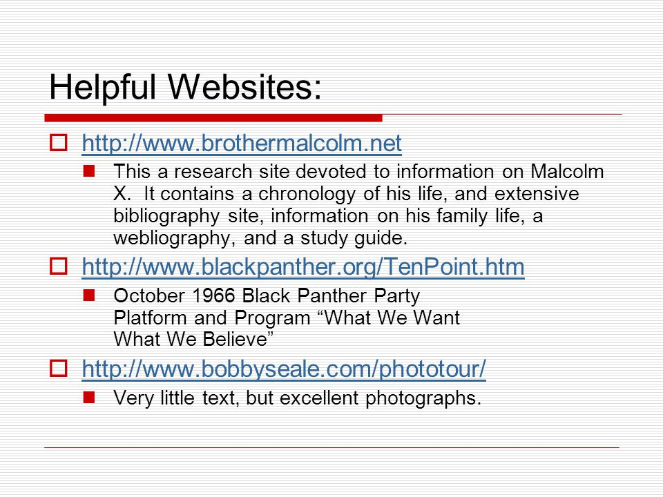 Helpful Websites: http://www.brothermalcolm.net