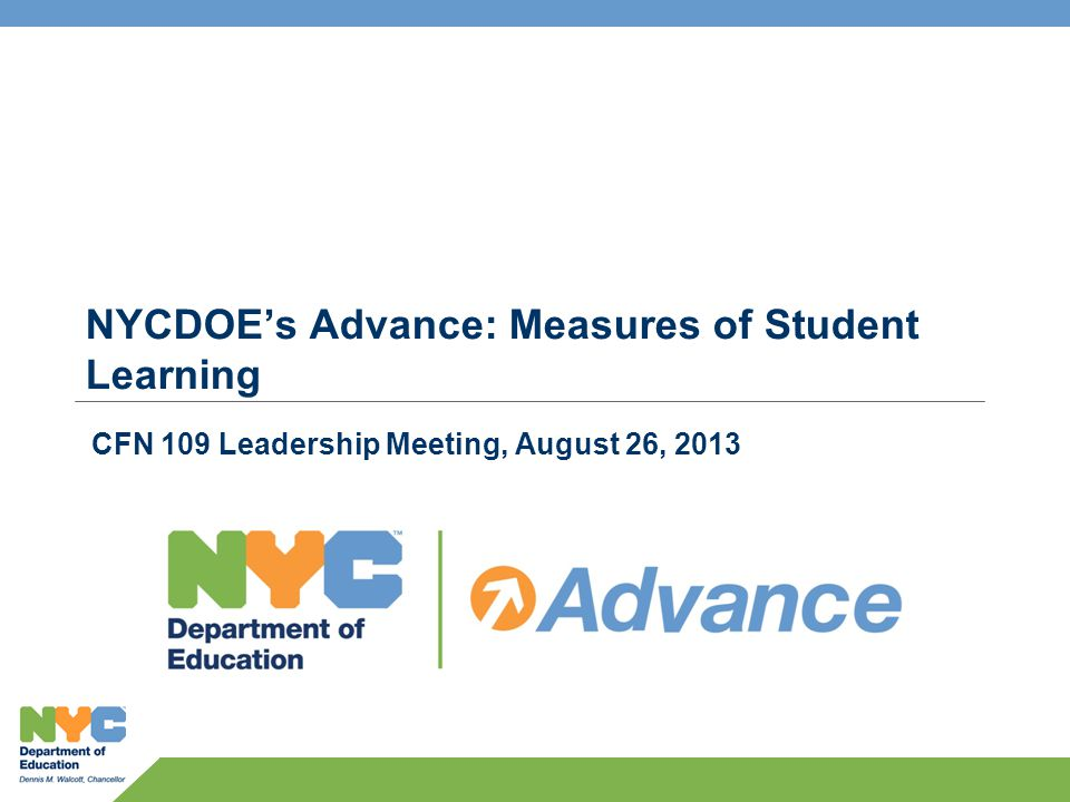 NYCDOE's Advance: Measures of Student Learning