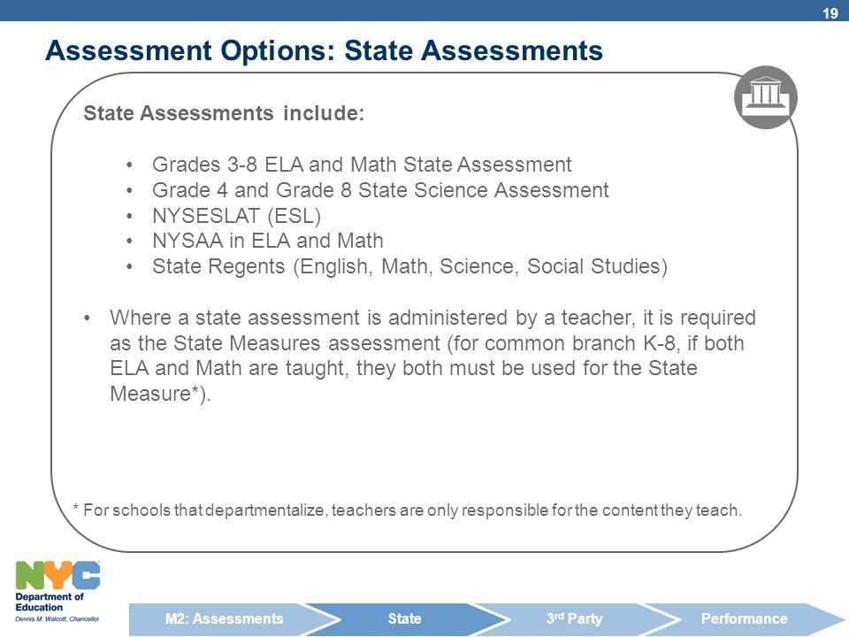 Assessment Options: State Assessments