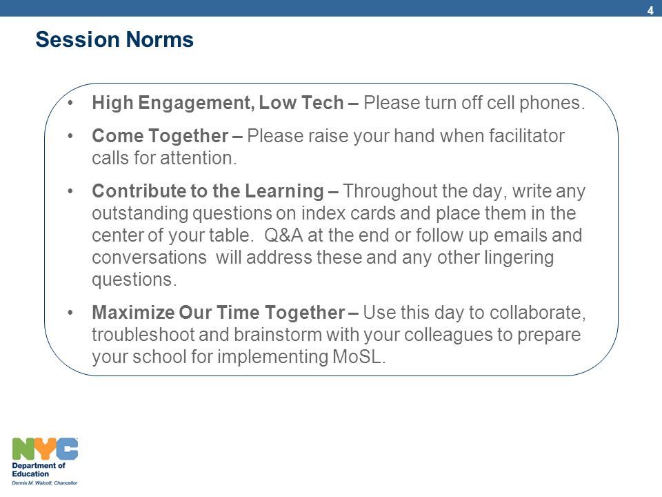 Session Norms High Engagement, Low Tech – Please turn off cell phones.