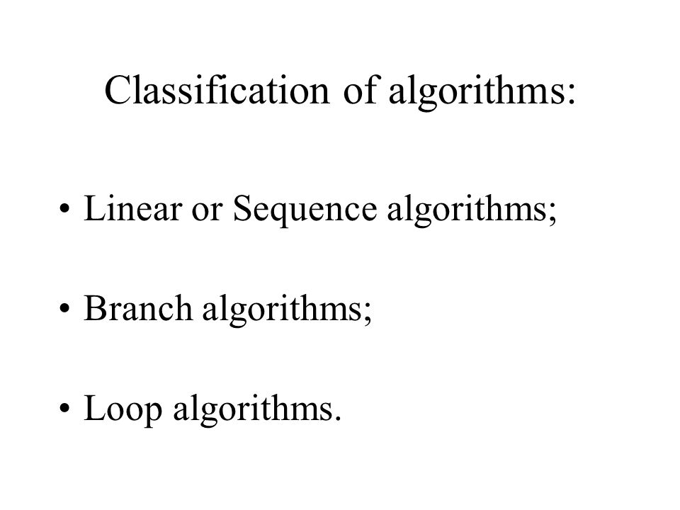 Classification of algorithms:
