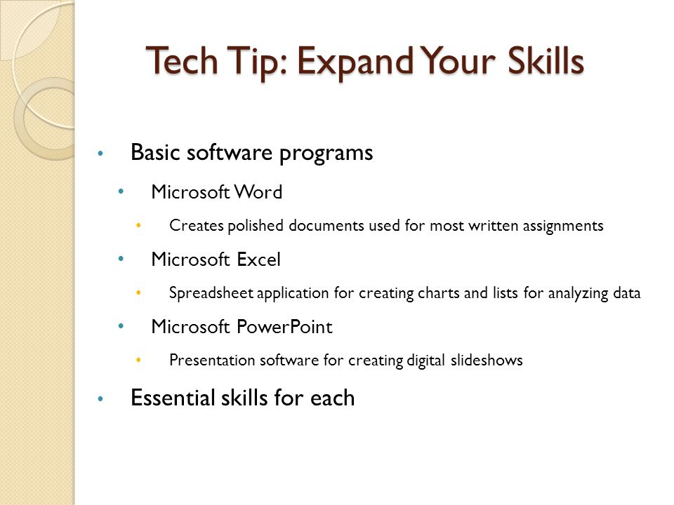 Tech Tip: Expand Your Skills