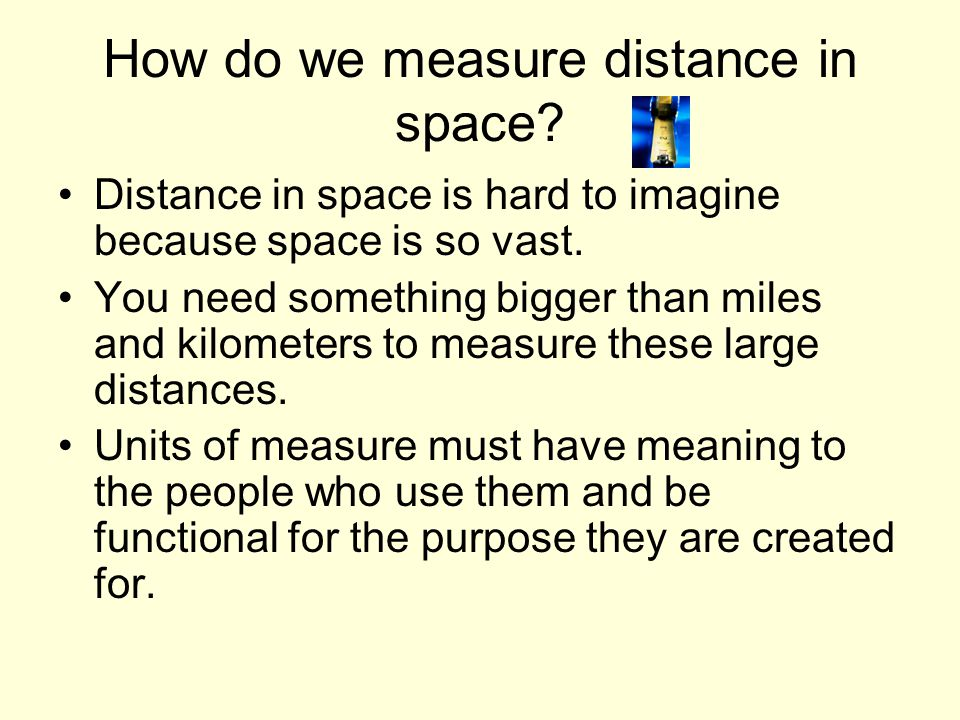 How do we measure distance in space