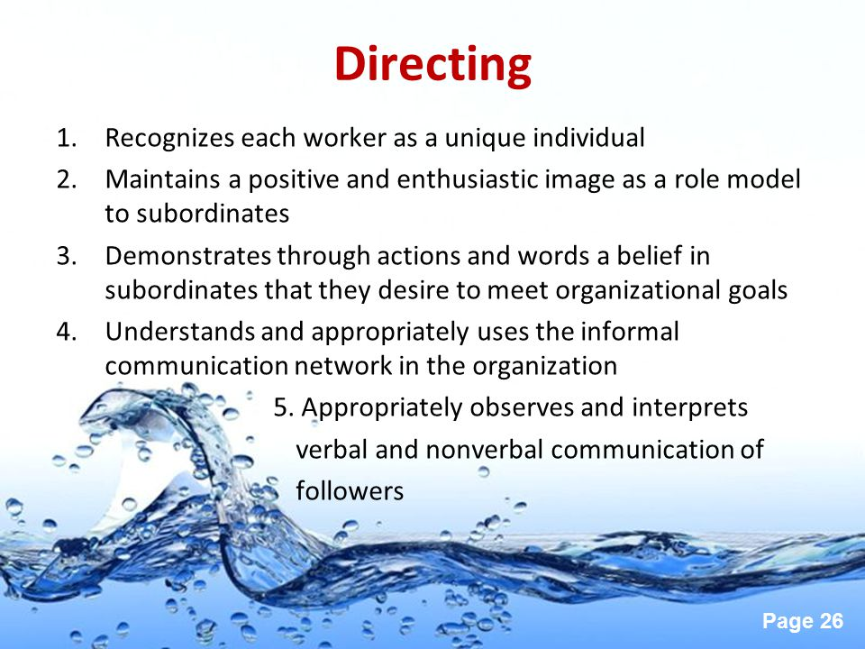 Directing Recognizes each worker as a unique individual