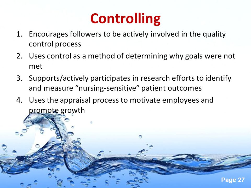Controlling Encourages followers to be actively involved in the quality control process.