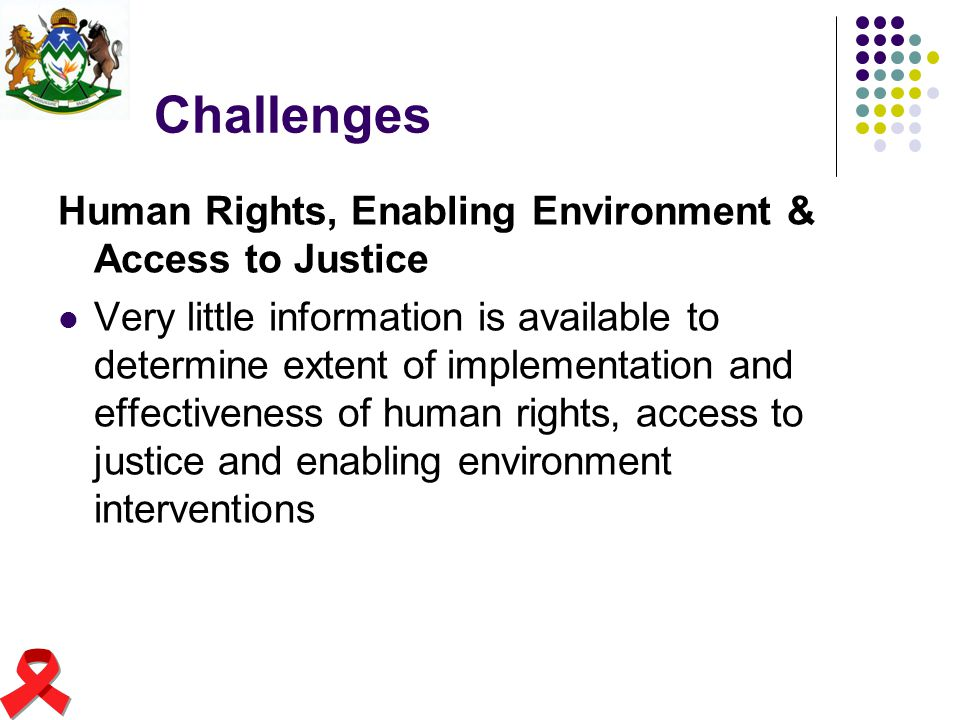 Challenges Human Rights, Enabling Environment & Access to Justice