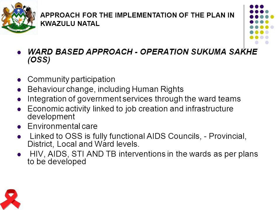 WARD BASED APPROACH - OPERATION SUKUMA SAKHE (OSS)