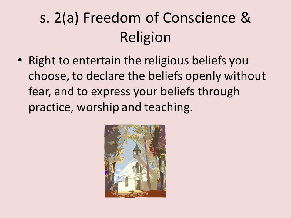 s. 2(a) Freedom of Conscience & Religion