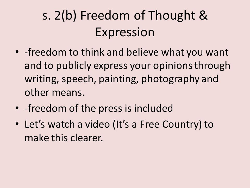 s. 2(b) Freedom of Thought & Expression