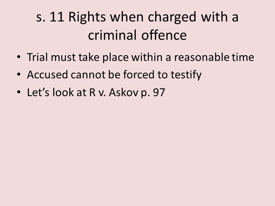 s. 11 Rights when charged with a criminal offence