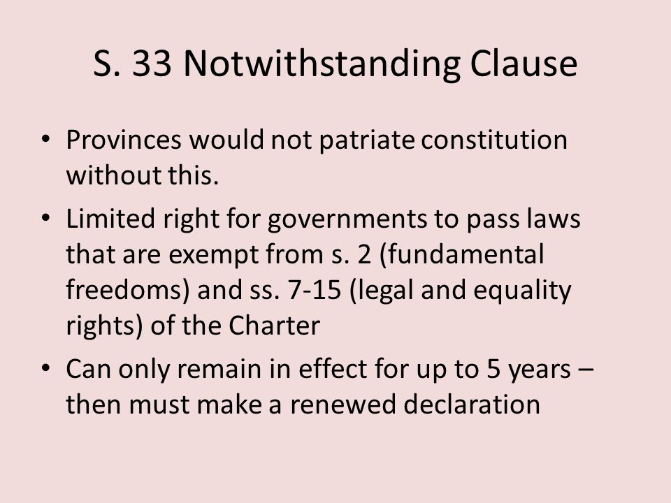 S. 33 Notwithstanding Clause
