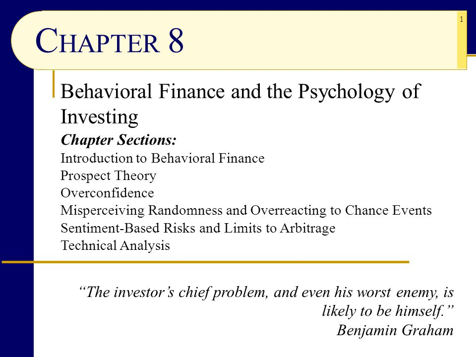 CHAPTER 8 Behavioral Finance and the Psychology of Investing
