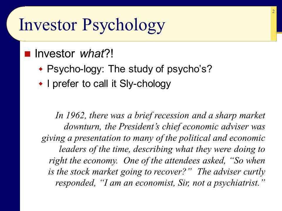 Investor Psychology Investor what !
