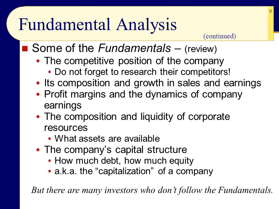 Fundamental Analysis Some of the Fundamentals – (review)