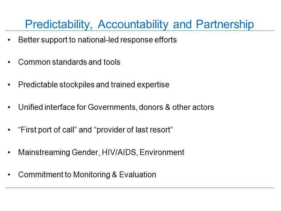 Predictability, Accountability and Partnership