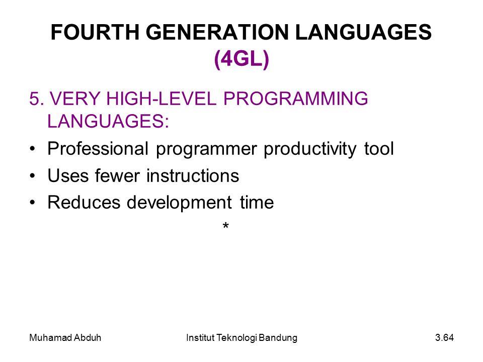 FOURTH GENERATION LANGUAGES (4GL)
