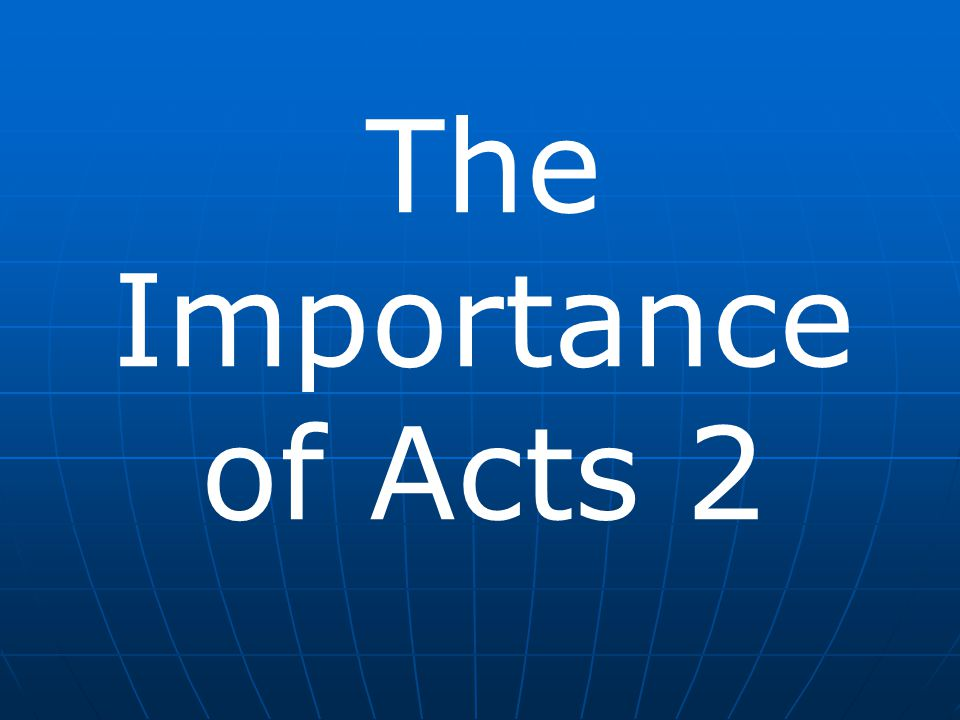 The Importance of Acts 2
