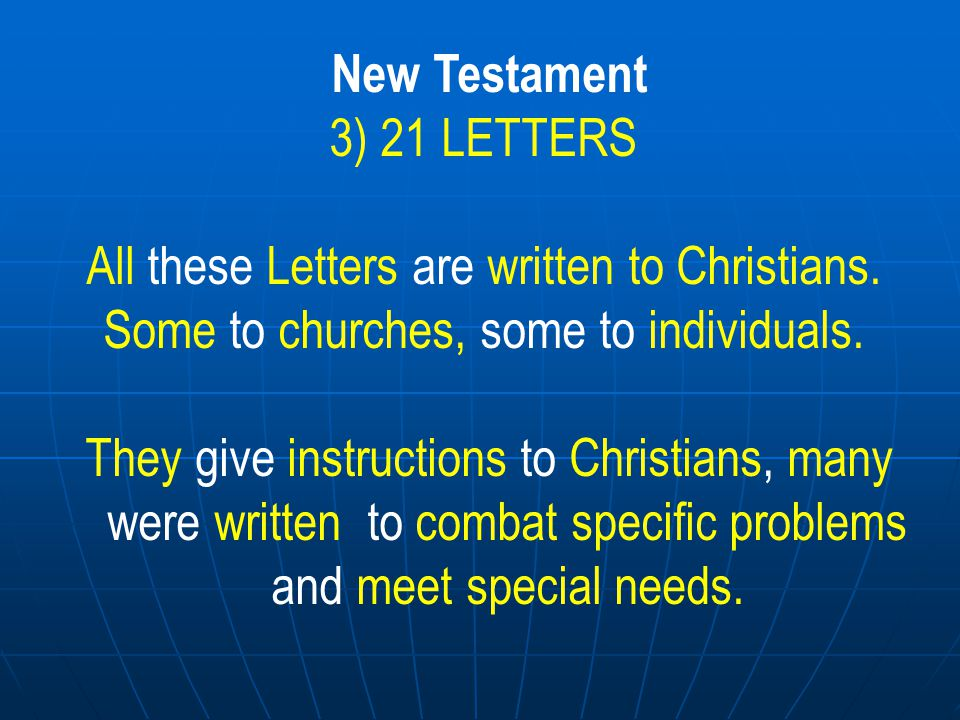 All these Letters are written to Christians.