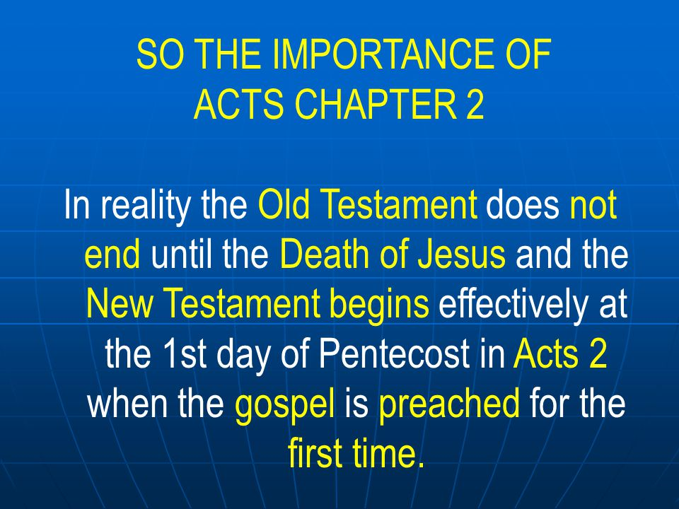 SO THE IMPORTANCE OF ACTS CHAPTER 2.