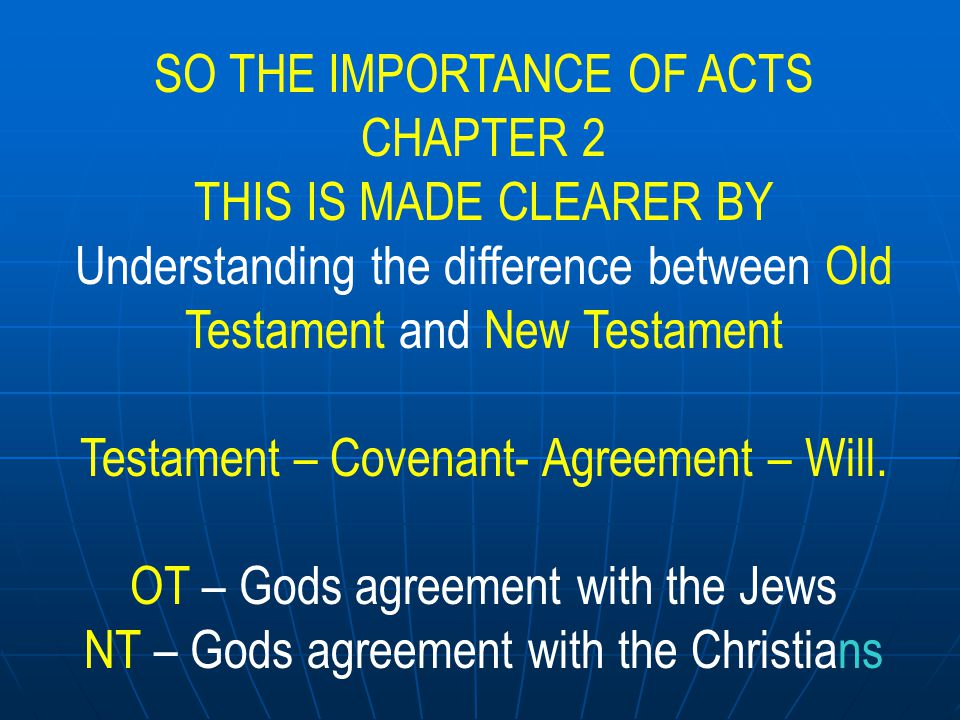 SO THE IMPORTANCE OF ACTS CHAPTER 2 THIS IS MADE CLEARER BY