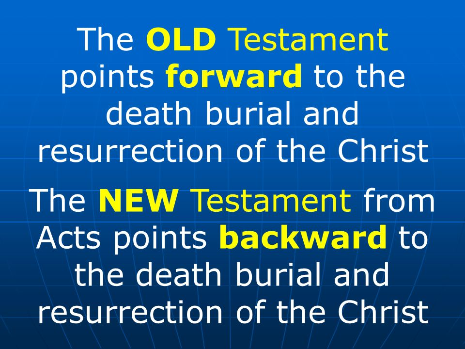 points forward to the death burial and resurrection of the Christ