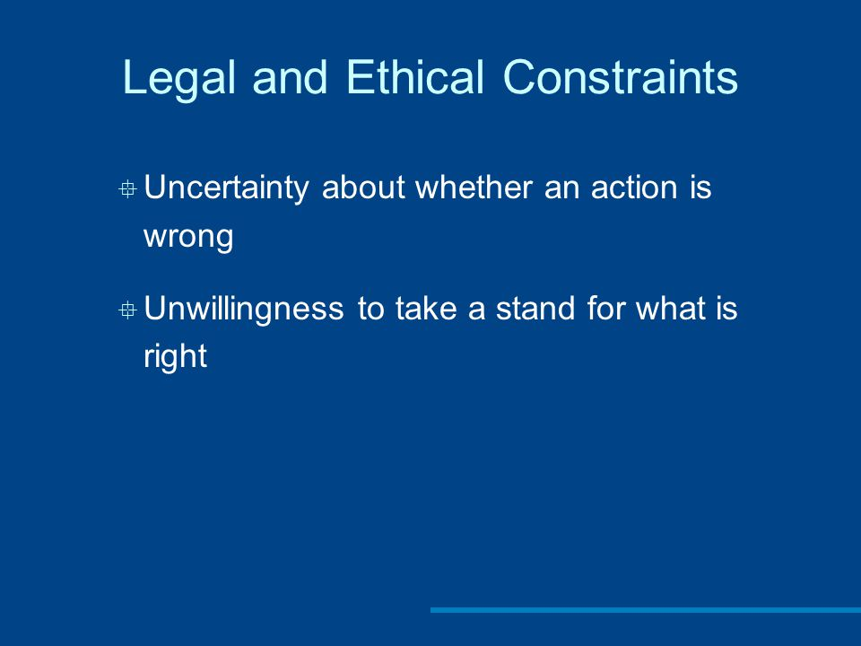 Legal and Ethical Constraints