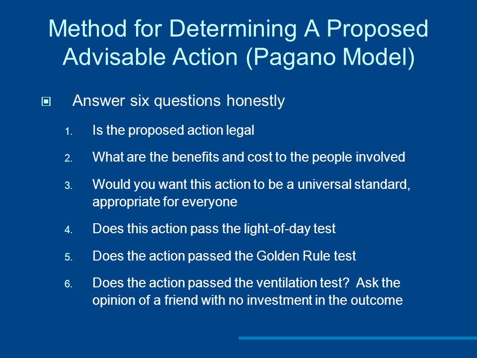 Method for Determining A Proposed Advisable Action (Pagano Model)