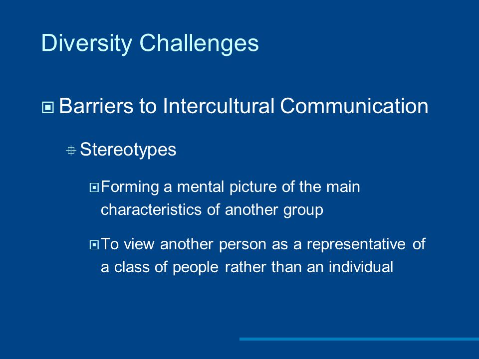Diversity Challenges Barriers to Intercultural Communication