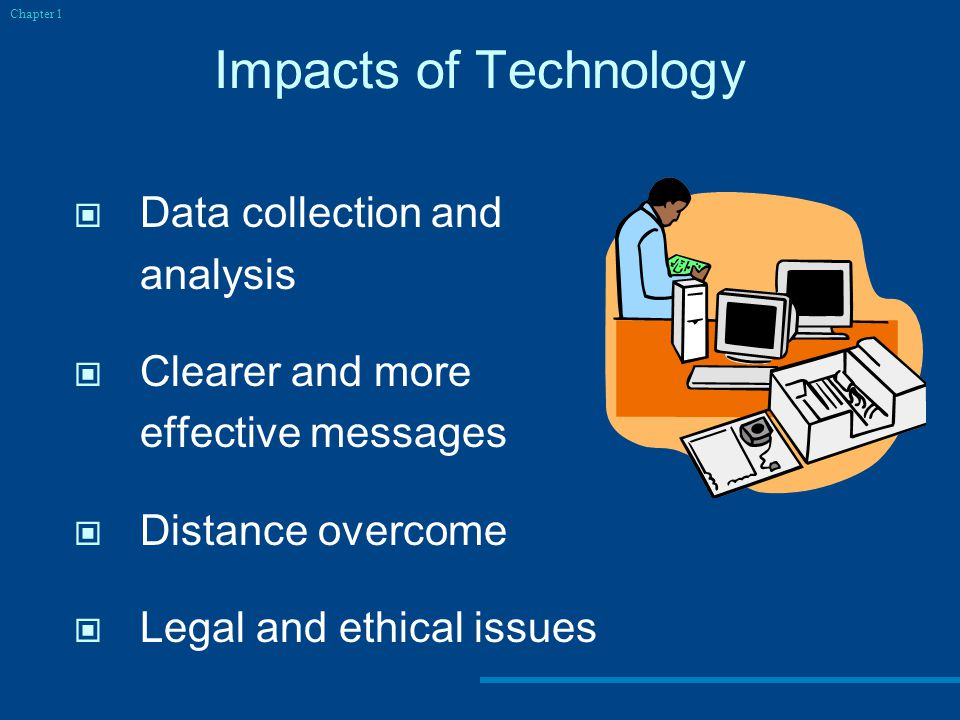 Impacts of Technology Data collection and analysis